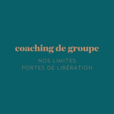 coaching-groupe-nos-limites-portes-liberation